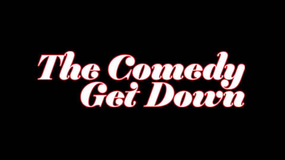 The Comedy Get Down_2