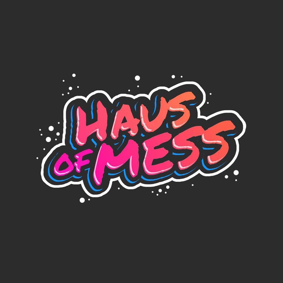 haus of mess